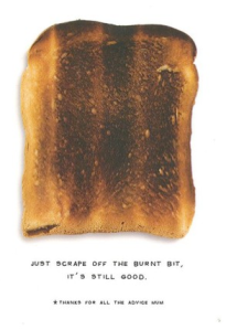 Burned Toast Card